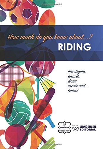 How much do you know about... Riding por Wanceulen Notebook
