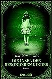 Die Insel der besonderen Kinder: Roman (Die besonderen Kinder 1)