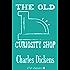 The Old Curiosity Shop (Xist Classics)