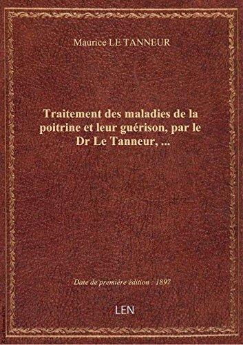traitement-des-maladies-de-la-poitrine-et-leur-guerison-par-le-dr-le-tanneur
