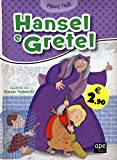 Hansel e Gretel. Ediz. illustrata