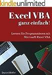 Excel VBA ganz einfach!: Lernen Sie P...