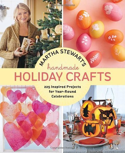 martha-stewarts-handmade-holiday-crafts-225-inspired-projects-for-year-round-celebrations-by-editors