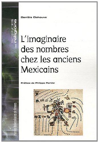 L'imaginaire des nombres chez les anciens Mexicains