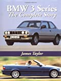 BMW 3 Series: The Complete Story (Crowood AutoClassic)