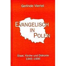 Evangelisch in Polen: Staat, Kirche und Diakonie 1945-1995