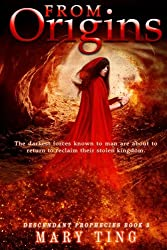 From Origins: Volume 3 (Descendant Prophecies)