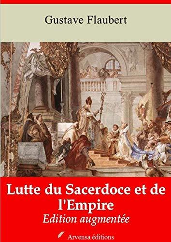 Lutte Du Sacerdoce Et De L'empire | Edition Intégrale Et Augmentée: Nouvelle Édition 2019 Sans Drm por Gustave Flaubert epub