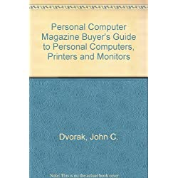 """""""Personal Computer Magazine"""" Buyer's Guide to Personal Computers, Printers and Monitors"""
