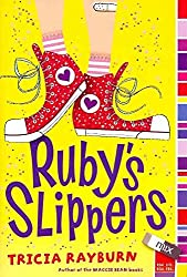 [Ruby's Slippers] (By: Tricia Rayburn) [published: July, 2010]