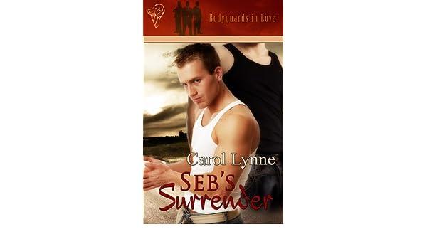 Sebs Surrender (Bodyguards in Love)