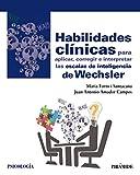 Habilidades clínicas para aplicar, corregir e interpretar las escalas de inteligencia de Wechsler (Psicología)
