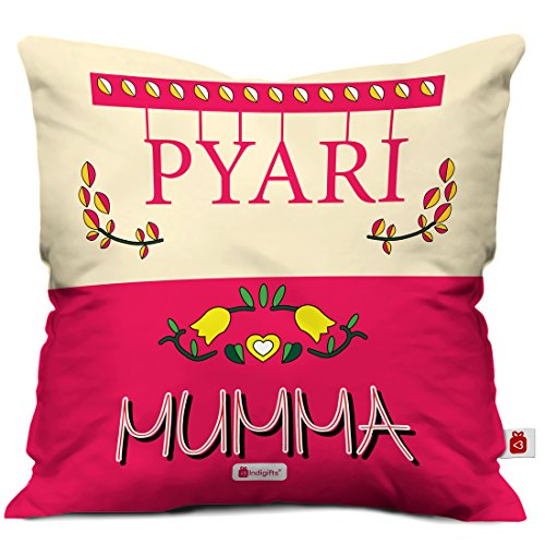 indibni Pyari Mumma Beautiful Cushion Cover 12x12 with Filler - Pink - House Warming Gift for Mom Mother on her Birthday Anniversary Mothers Day Special Day Home Decor