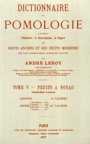 Descargar Libro Dictionnaire de Pomologie - Tome V (Abricots et cerises) de André Leroy