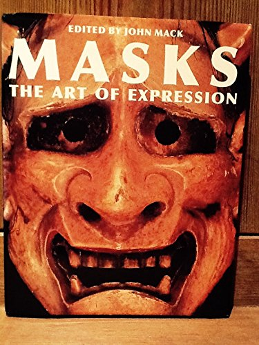 MASKS. ART OF EXPRESSION/[O/P]-> SEE 071412530X: The Art of Expression