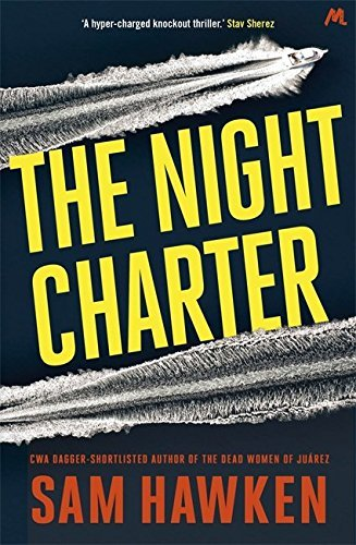 The Night Charter by Sam Hawken (2016-01-14)