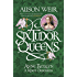 Six Tudor Queens: Anne Boleyn, A King's Obsession: Six Tudor Queens 2