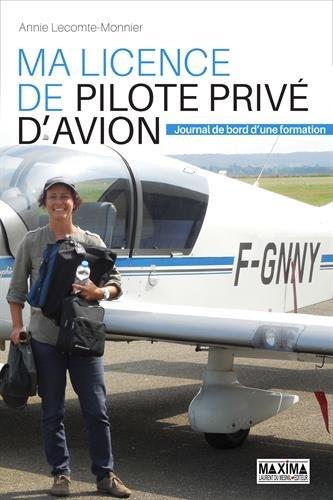 Ma licence de pilote privé d'avion : Journal de bord d'une formation
