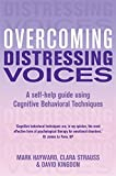 Overcoming Distressing Voices (Overcoming Books)