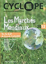 Les marchés mondiaux 2012