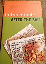 After the Ball: Ireland After the Boom