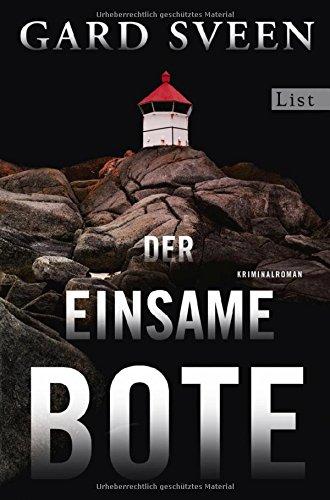 Buchseite und Rezensionen zu 'Der einsame Bote: Kriminalroman (Ein Fall für Tommy Bergmann, Band 3)' von Gard Sveen