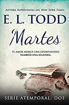Martes (Atemporal nº 2) (Spanish Edition) by [Todd, E. L.]