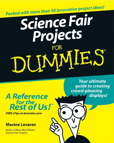 Science Fair Projects For Dummies (English Edition)