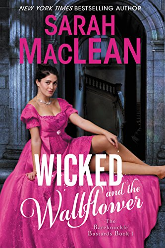 Wicked and the Wallflower: Bareknuckle Bastards Book 1 -