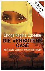 Die verbotene Oase (Choga Regina Egbeme 2)