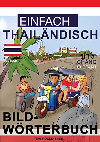 Einfach Thailändisch - Bildwörterbuch