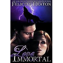 Love Immortal: A Vampire Romance Novel (English Edition)