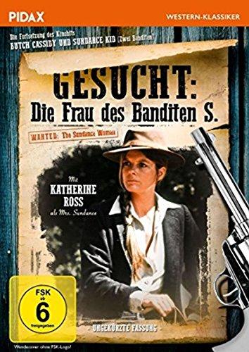 Gesucht: Die Frau des Banditen S. (Wanted: The Sundance Woman) / Die Fortsetzung des Kinohits Butch Cassidy und Sundance Kid (Pidax Western-Klassiker) -