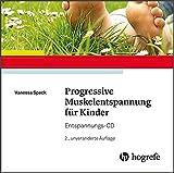 Progressive Muskelentspannung für Kinder: Entspannungs-CD -