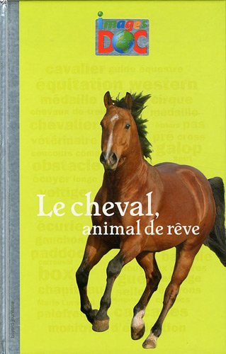 "<a href=""/node/44245"">Le cheval, animal de rêve</a>"