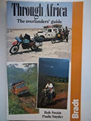 Through Africa: The Overlanders' Guide