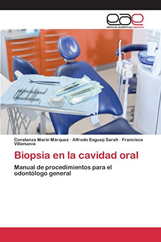 Biopsia en la cavidad oral por Marín Márquez Constanza