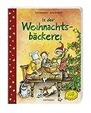 In der Weihnachtsbäckerei (Bücher für die Kleinsten)