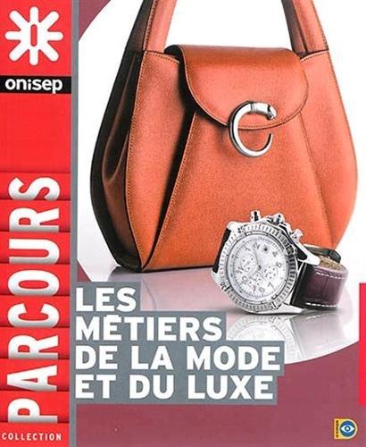 Les métiers de la mode et du luxe par ONISEP