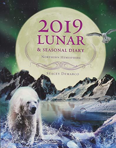 2019 Lunar & Seasonal Diary: Northern Hemisphere (Diaries 2019)
