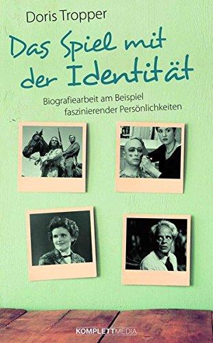 Buch Komplette Wurst (Das Spiel mit der Identität: Biografiearbeit am Beispiel faszinierender Persönlichkeiten)