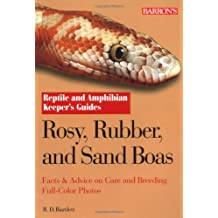 Rosy, Rubber and Sand Boas (Reptile And Amphibian Keeper's Guide)