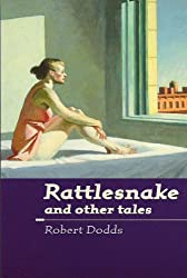 Rattlesnake and other tales