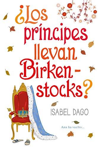 ¿Los príncipes llevan Birkenstocks?