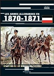 Les armes allemandes en 1870-1871