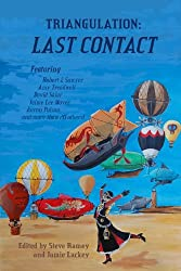 Triangulation: Last Contact (Triangulation Anthologies Book 5)