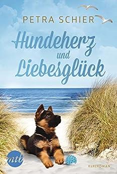 Hundeherz und Liebesglück (German Edition) by [Schier, Petra]