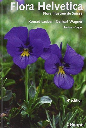 flora helvetica Flora helvetica ed. haupt by Lauber Konrad (September 13,2012)