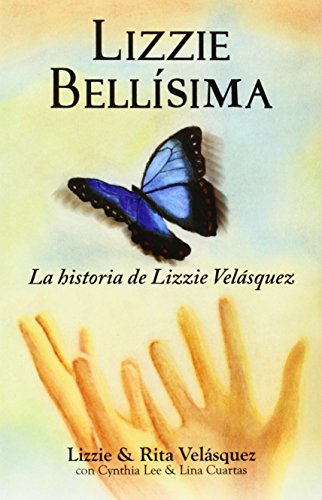 Lizzie Bellisima: La Historia de Lizzie Velasquez por Lizzie Velasquez