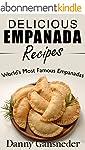 Delicious Empanada Recipes: World Fam...